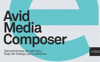 CURSO DE AVID MEDIA COMPOSER PARA EDITORES Y EDITORAS PROFESIONALES