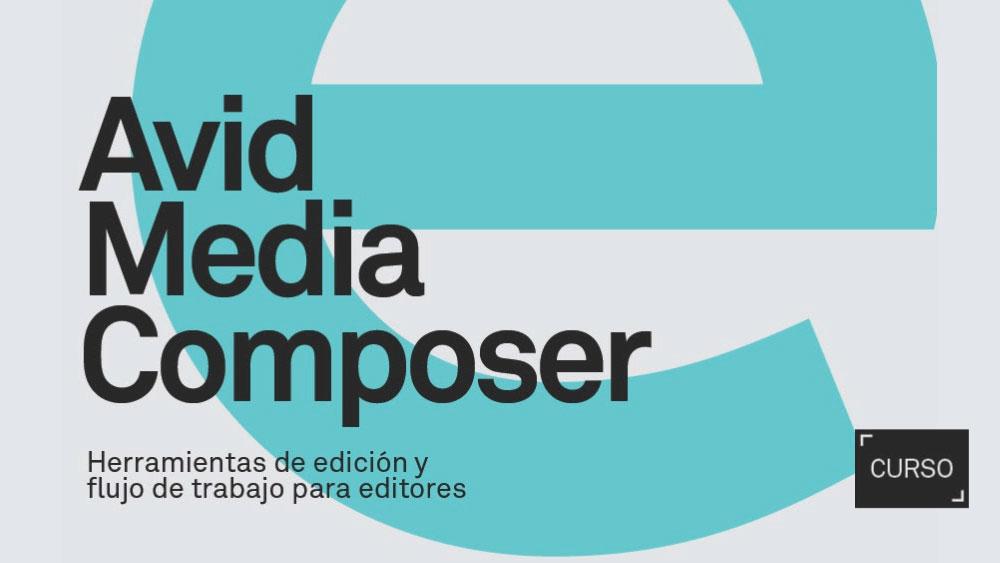 Curso de Avid Media Composer / Agosto 2015