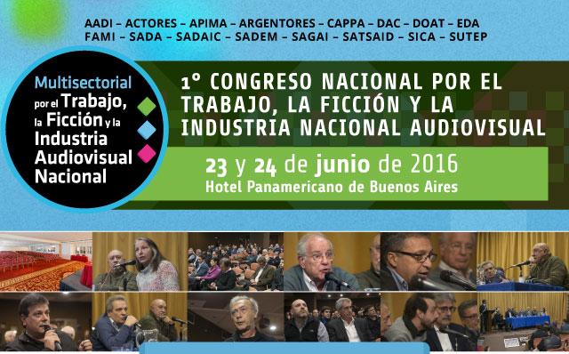 1° Congreso Nacional de la Multisectorial por el Trabajo, la Ficción y la Industria Audiovisual