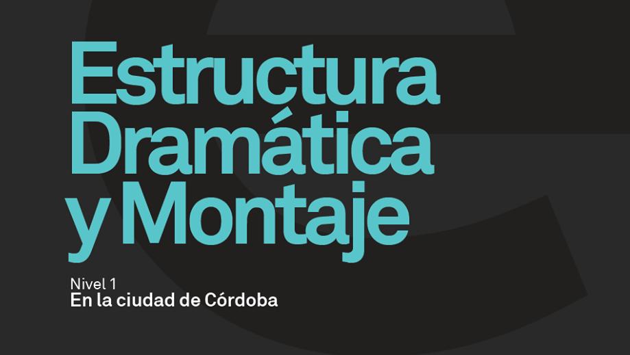 Curso de estructura dramática y montaje en Córdoba