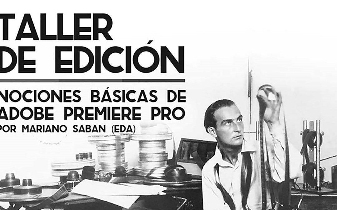 Taller de Edición en Lumiton | Nociones básicas de Adobe Premiere Pro |  Gratuito