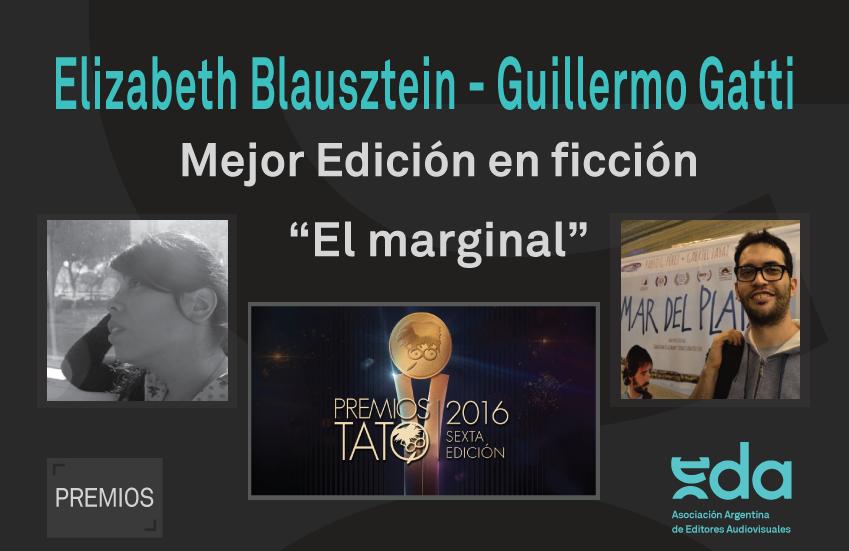 ELIZABETH BLAUSZTEIN Y GUILLE GATTI: MEJOR EDICIÓN EN FICCIÓN
