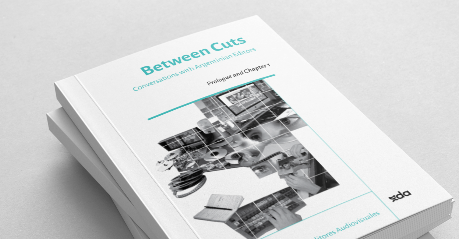 Book: Between cuts. Conversations with Argentinian Editors – 2nd Chapter